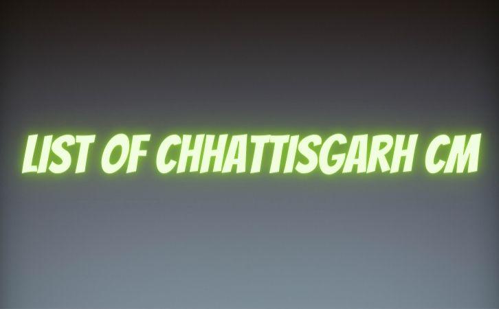 List of Chhattisgarh CM | छत्तीसगढ़ के मुख्यमंत्रियों की सूची और कार्यकाल | List of chief ministers of Chhattisgarh | Chhattisgarh CM list in Hindi PDF | Chhattisgarh Chief Ministers (CM) List PDF in Hindi | Chhattisgarh ke Mukhyamantri list in hindi