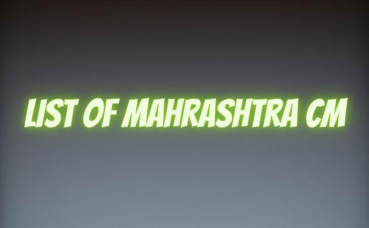 महाराष्ट्र के मुख्यमंत्रियों की सूची | List of chief ministers of Maharashtra | Maharashtra CM list in Hindi PDF | Maharashtra Chief Ministers (CM) List PDF in Hindi | Maharashtra ke Mukhyamantri list in hindi | List of Maharashtra CM